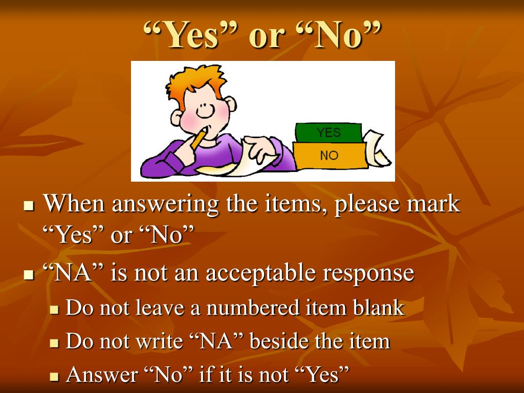 """""""Yes"""" or """"No"""""""