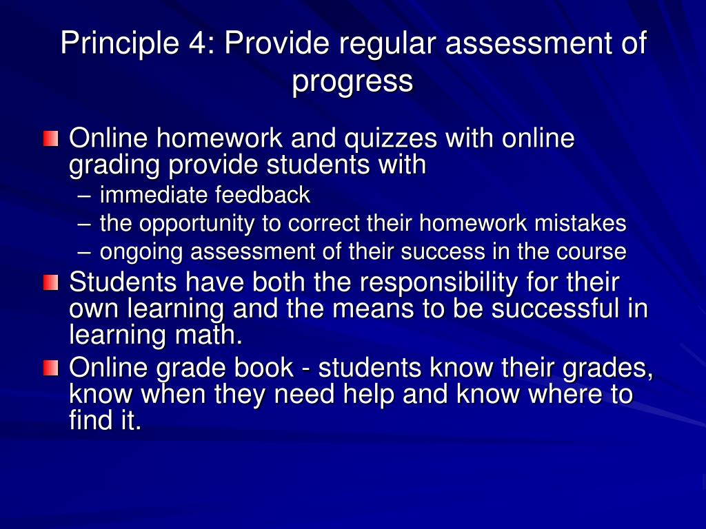 Principle 4: Provide regular assessment of progress