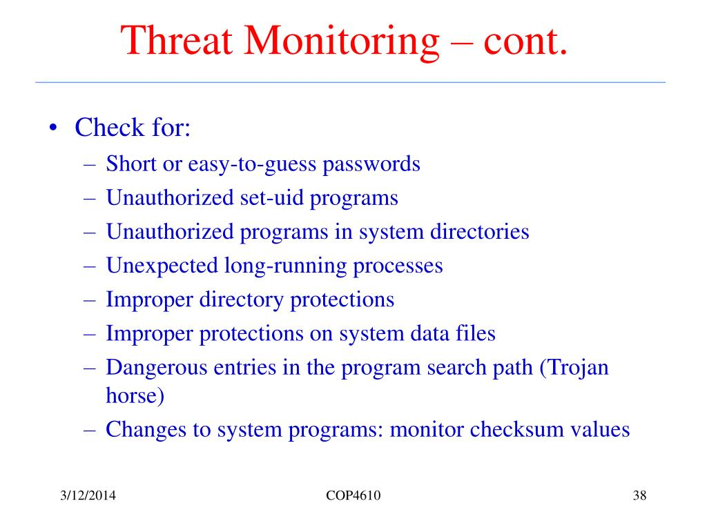 Threat Monitoring – cont.