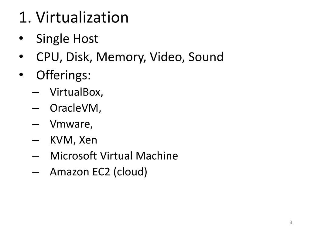 1. Virtualization