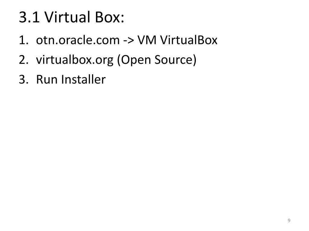 3.1 Virtual Box: