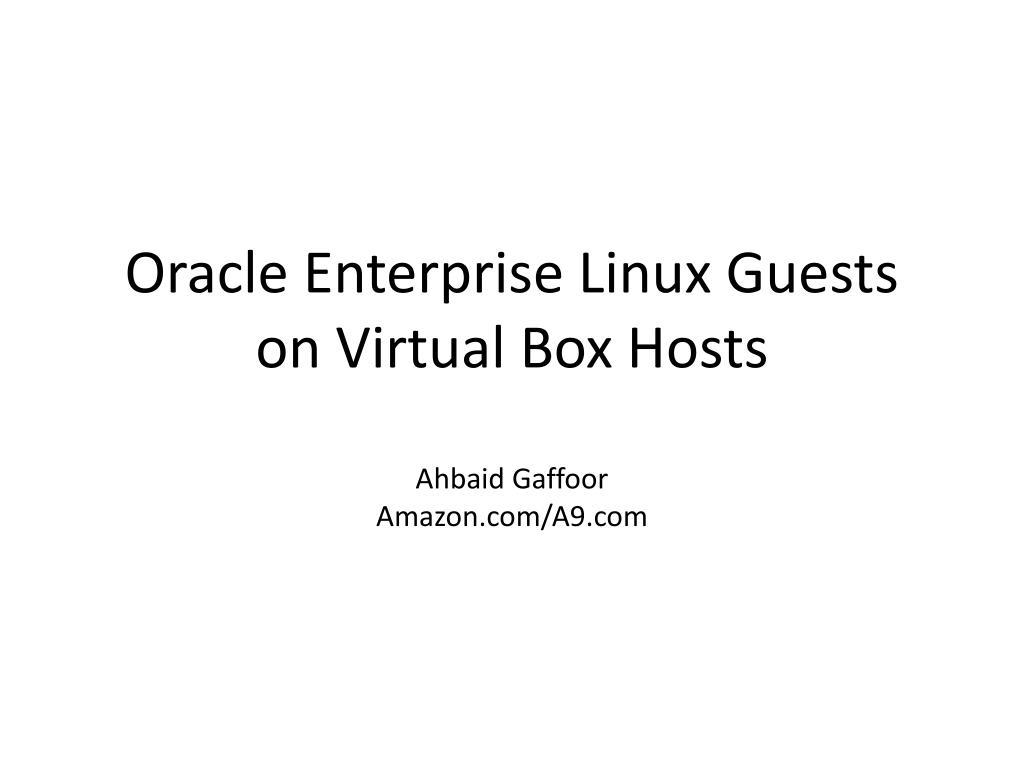 Oracle Enterprise Linux Guests