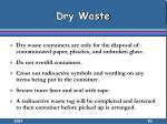 dry waste