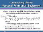 laboratory rules personal protective equipment