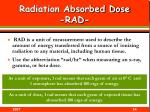 radiation absorbed dose rad