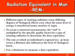 radiation equivalent in man rem