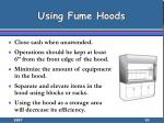using fume hoods