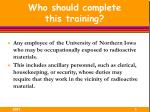 who should complete this training