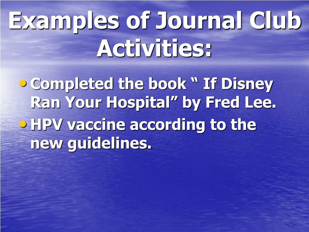 Examples of Journal Club Activities: