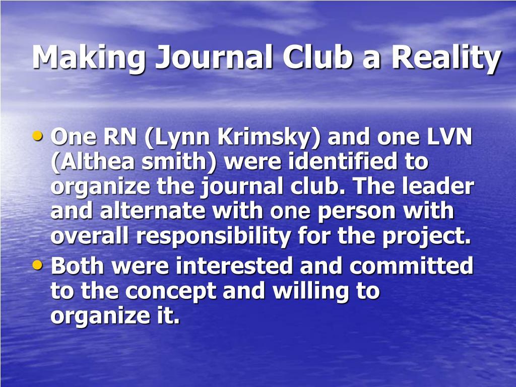 Making Journal Club a Reality