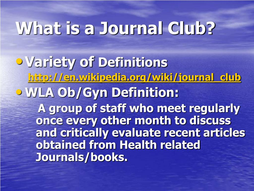 What is a Journal Club?