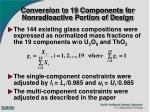 conversion to 19 components for nonradioactive portion of design