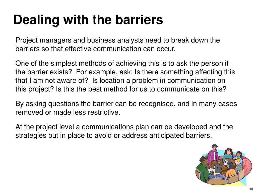 Dealing with the barriers
