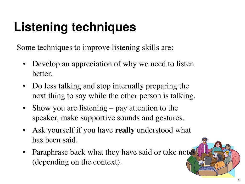 Listening techniques