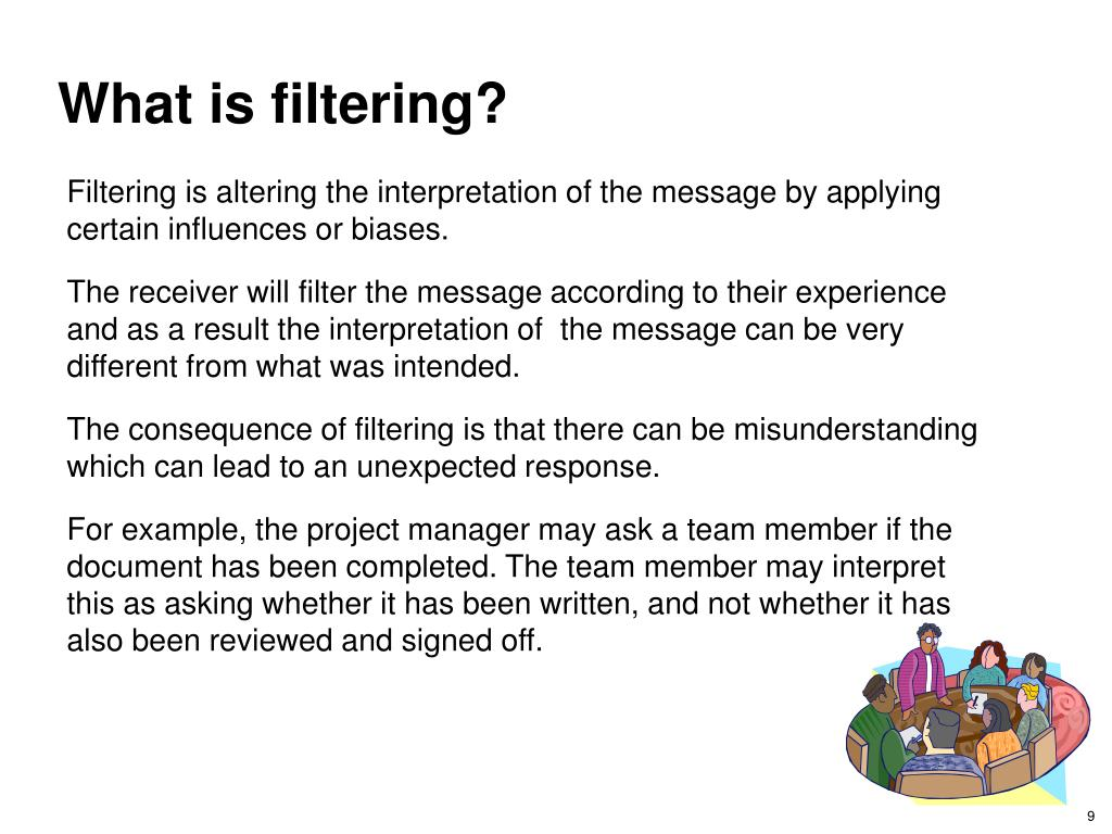 What is filtering?