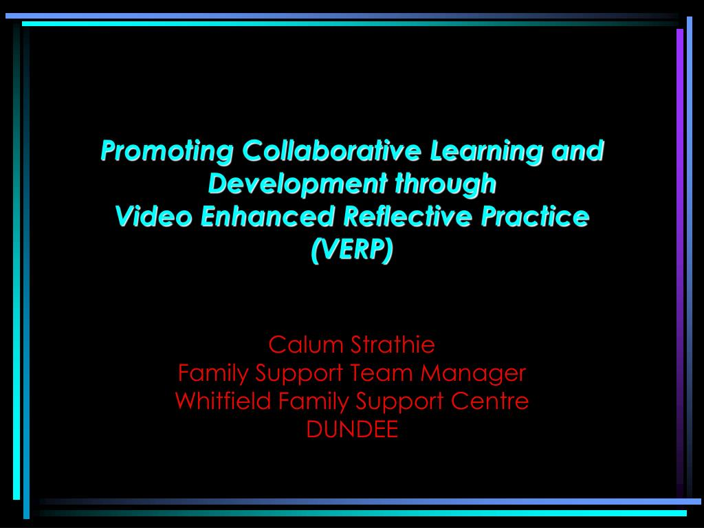 Promoting Collaborative Learning and Development through