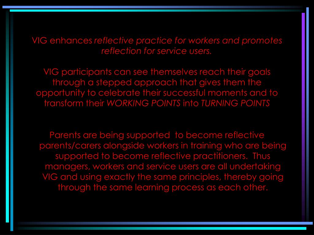 VIG enhances
