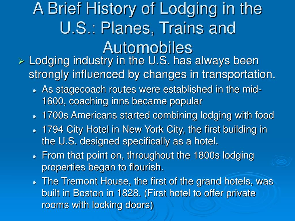 A Brief History of Lodging in the U.S.: Planes, Trains and Automobiles