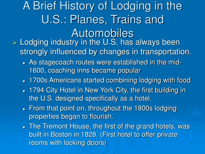 A brief history of lodging in the u s planes trains and automobiles