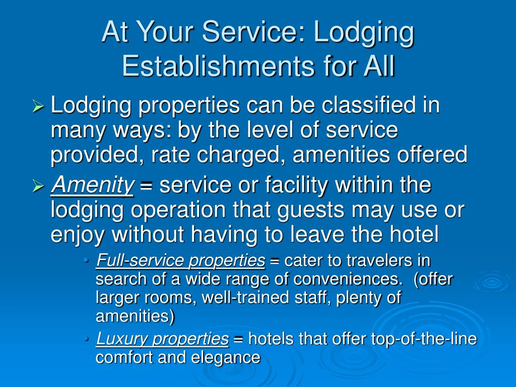 At Your Service: Lodging Establishments for All