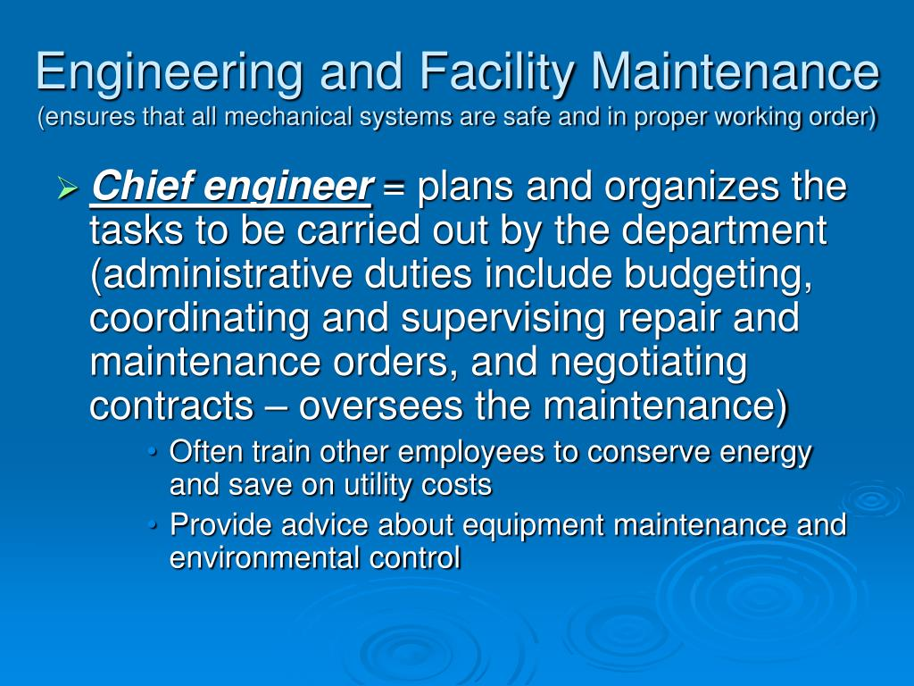 Engineering and Facility Maintenance