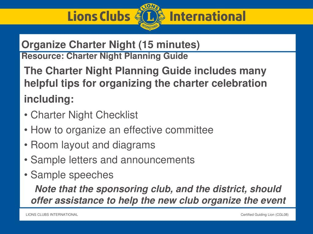 Organize Charter Night (15 minutes)