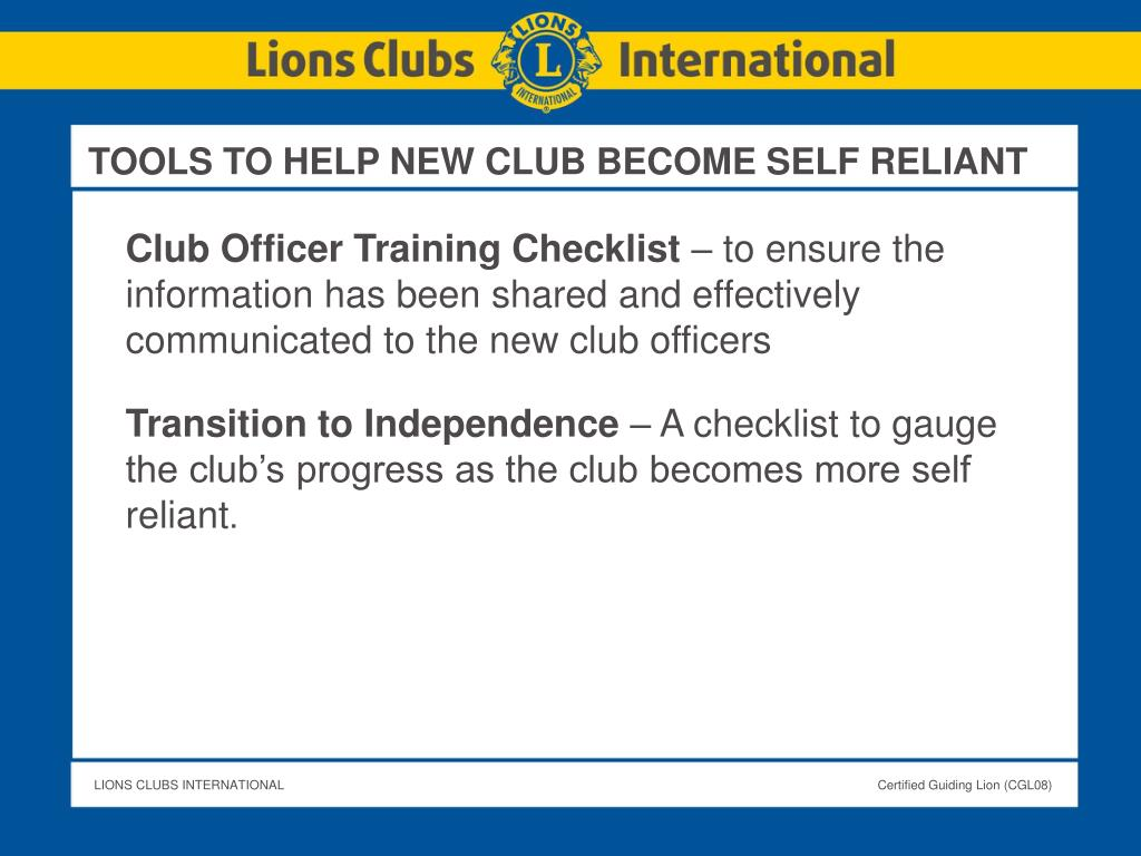 TOOLS TO HELP NEW CLUB BECOME SELF RELIANT