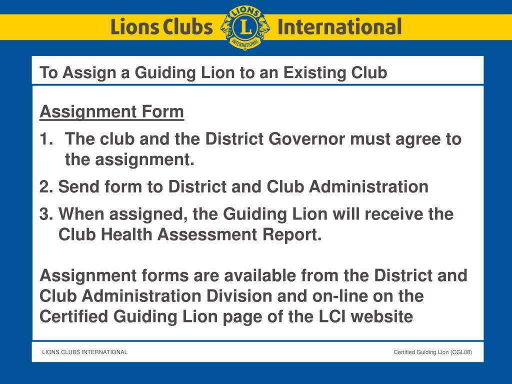 To Assign a Guiding Lion to an Existing Club