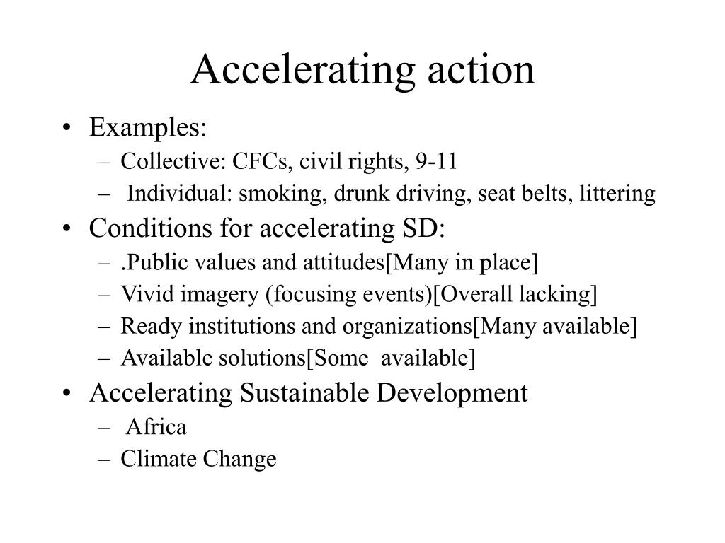 Accelerating action