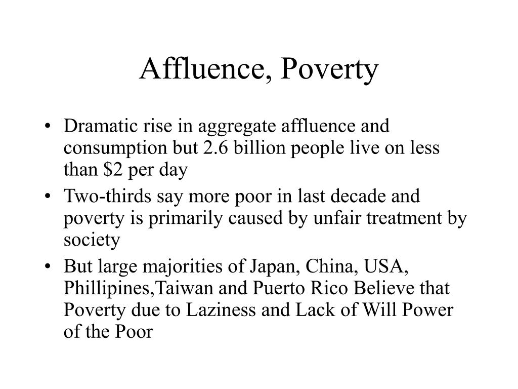 Affluence, Poverty