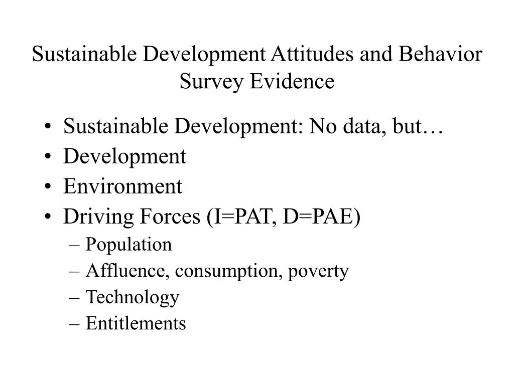 Sustainable Development Attitudes and Behavior