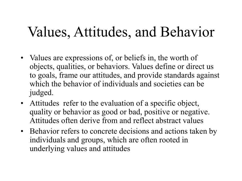 Values, Attitudes, and Behavior