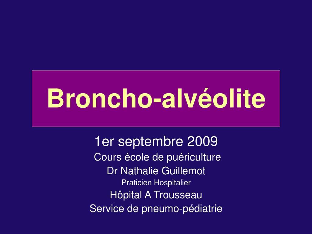broncho alv olite l.