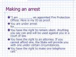 making an arrest