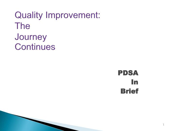 quality improvement the journey continues n.
