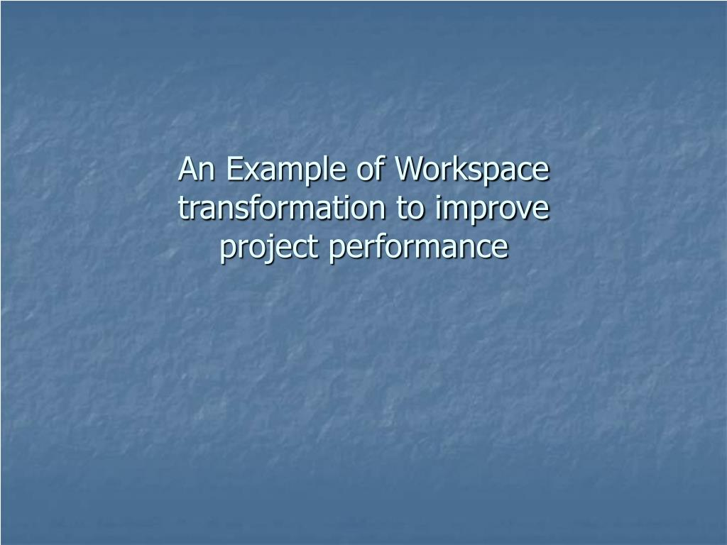 An Example of Workspace