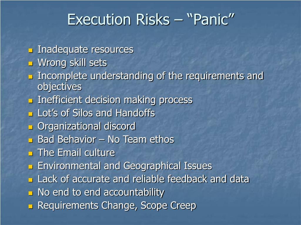 """Execution Risks – """"Panic"""""""