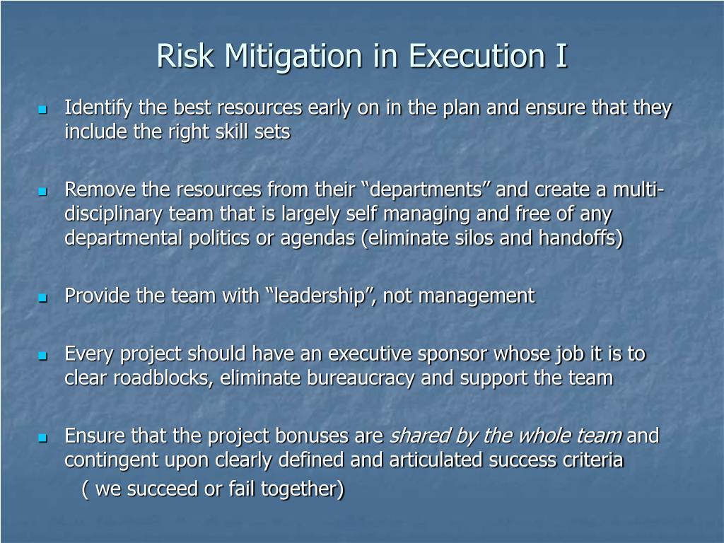 Risk Mitigation in Execution I