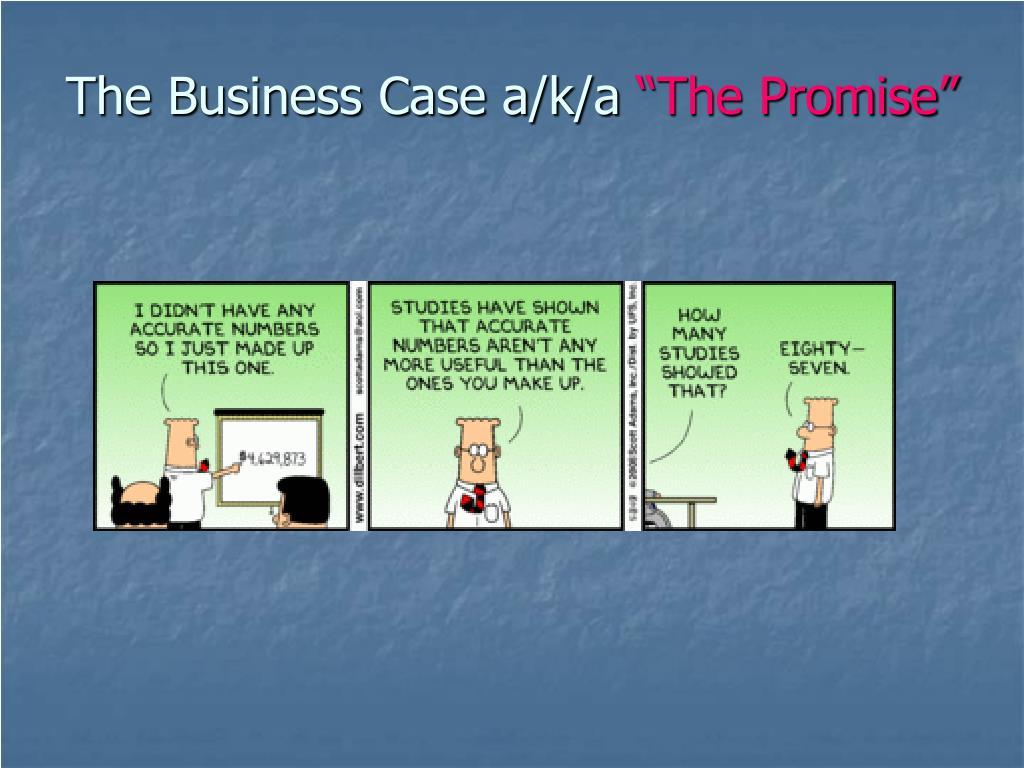 The Business Case a/k/a