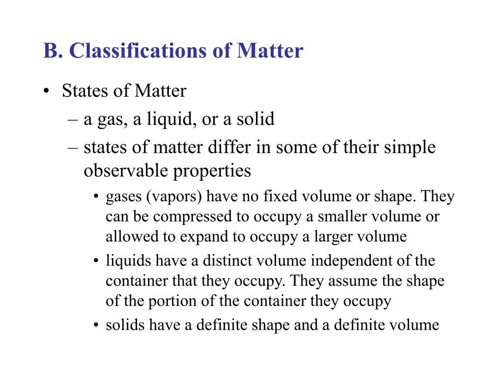 B. Classifications of Matter