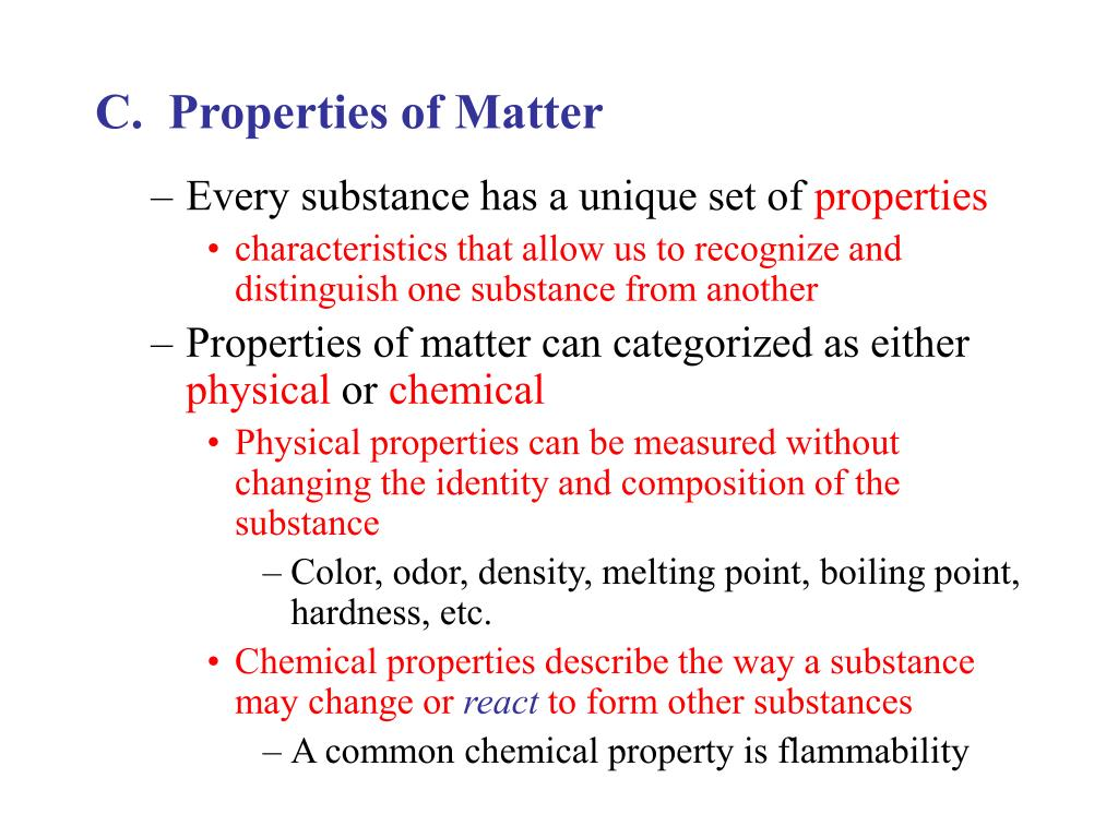 C.  Properties of Matter