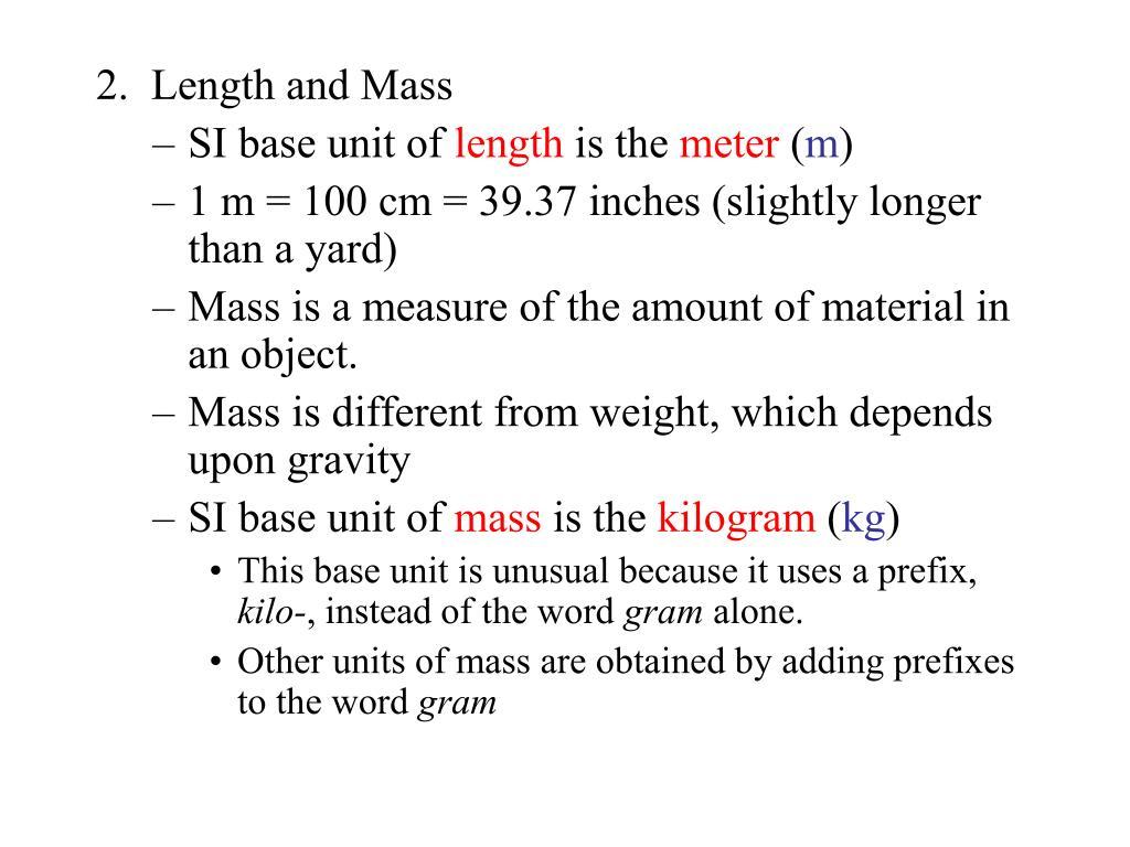 2.  Length and Mass