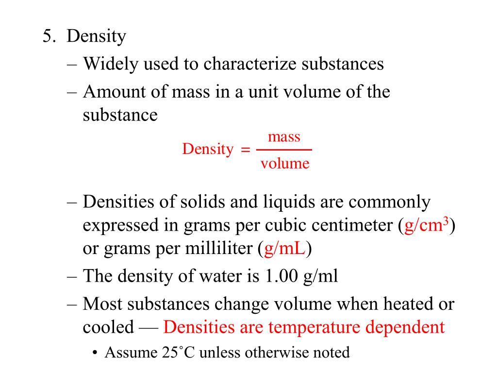 5.  Density