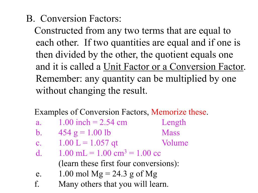 B.  Conversion Factors: