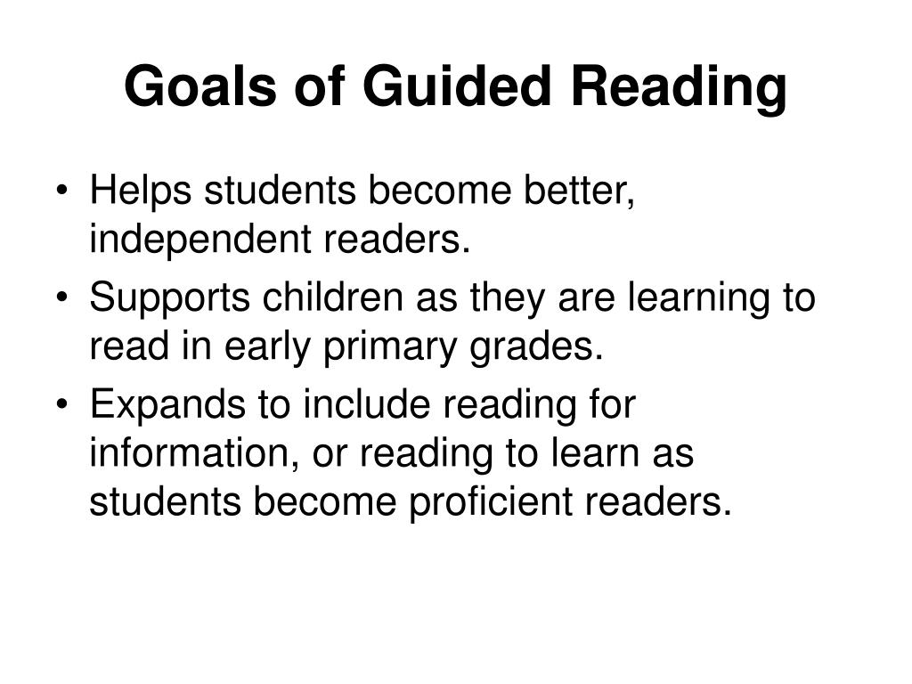 Goals of Guided Reading