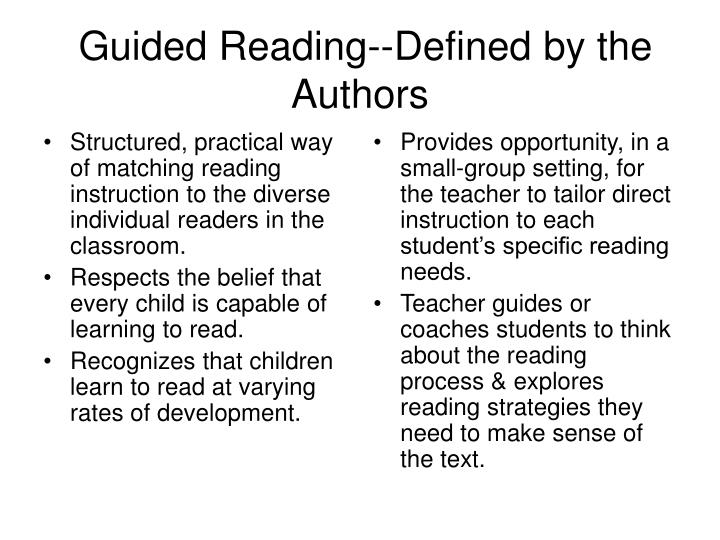Guided reading defined by the authors