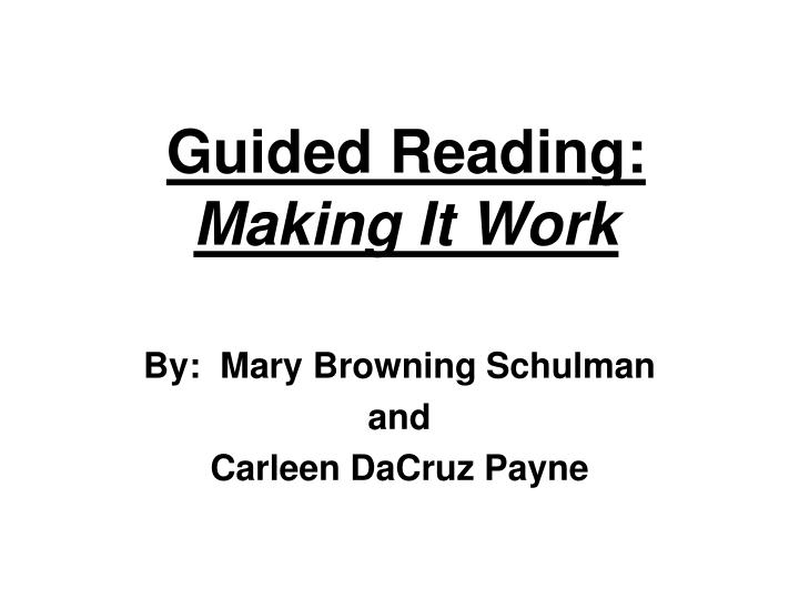 Guided reading making it work