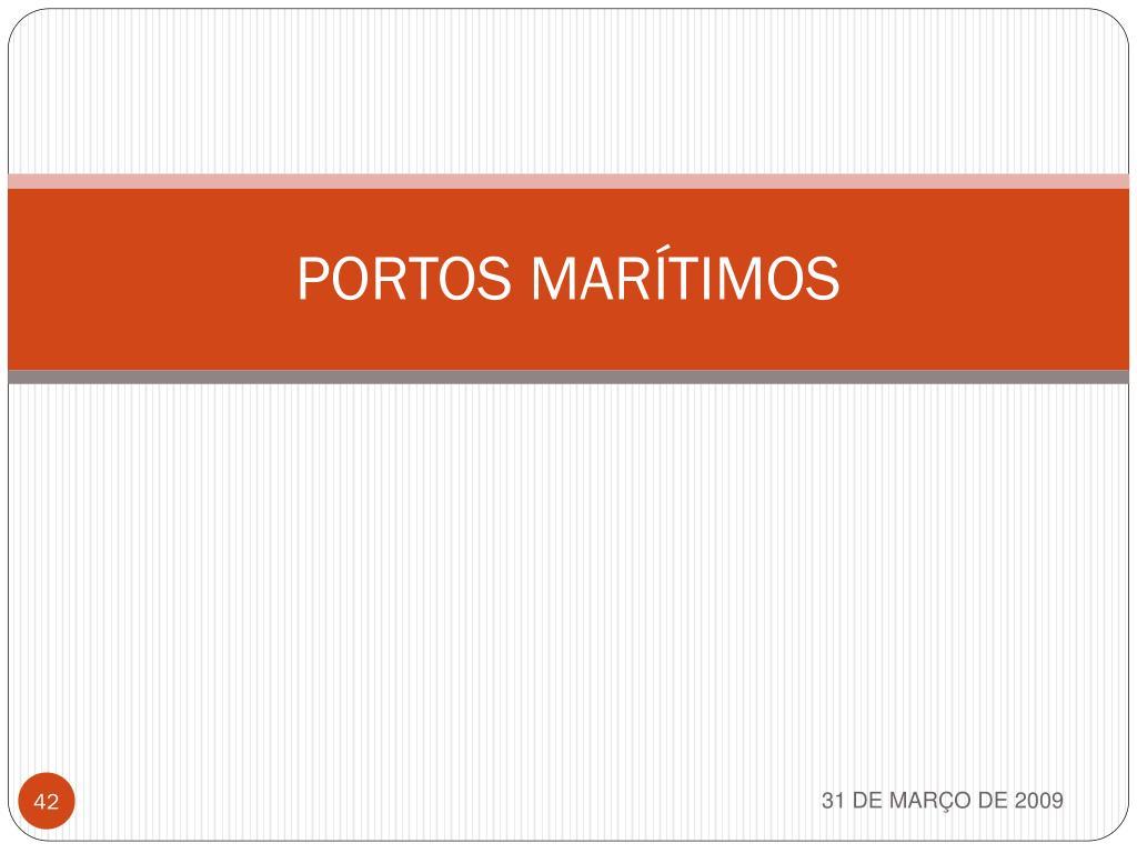 PORTOS MARÍTIMOS