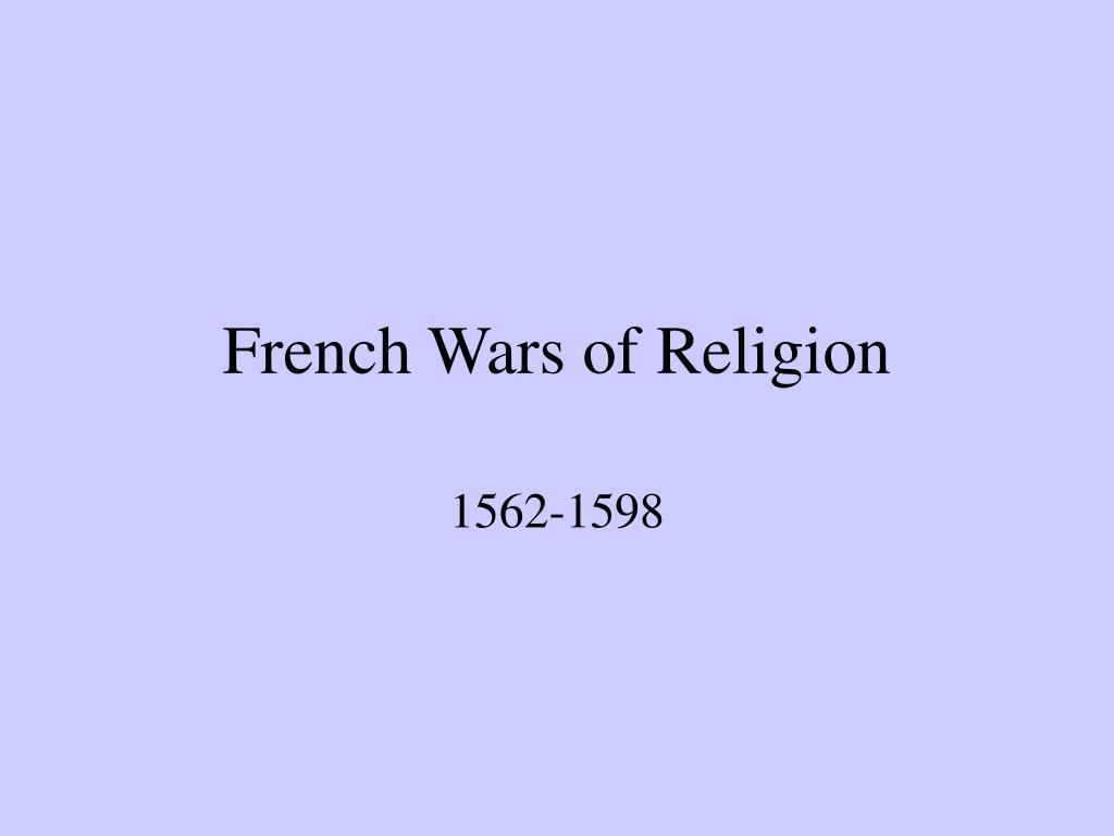 french wars of religion l.