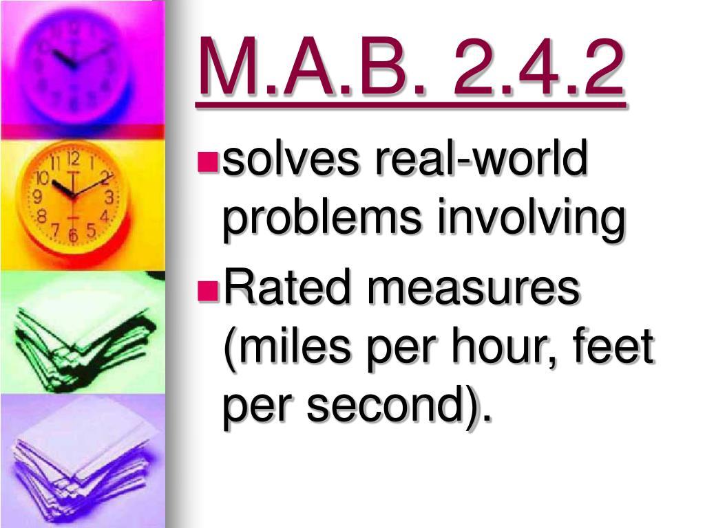 M.A.B. 2.4.2